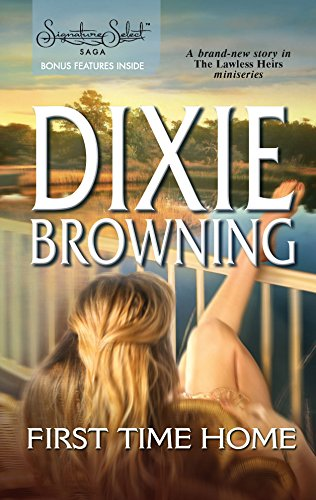 Dixie Browning, First Time Home
