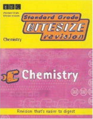 BBC, Standard Grade Bitesize Revision: Chemistry (Standard Grade Bitesize Revision)