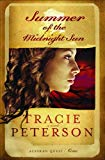 Tracie Peterson, Summer of the Midnight Sun