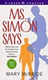 Mary McBride, Ms. Simon Says
