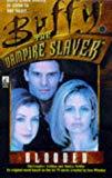 Chris Golden,Nancy Holder, Buffy Blooded (Buffy the Vampire Slayer)