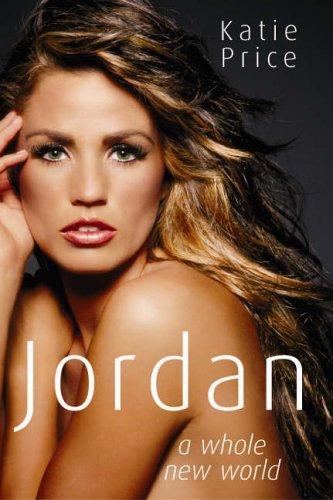 Katie Price, Jordan: A Whole New World