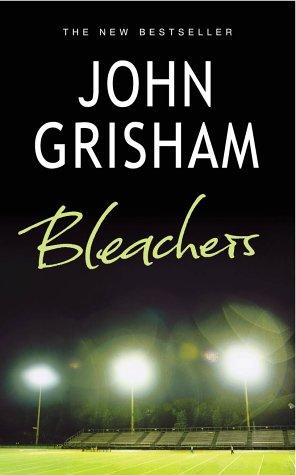 John Grisham, Bleachers