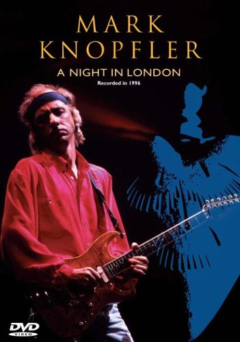 Mark Knopfler - A Night In London