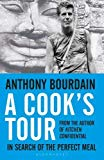 Anthony Bourdain, A Cook's Tour