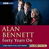 Alan Bennett, Forty Years on