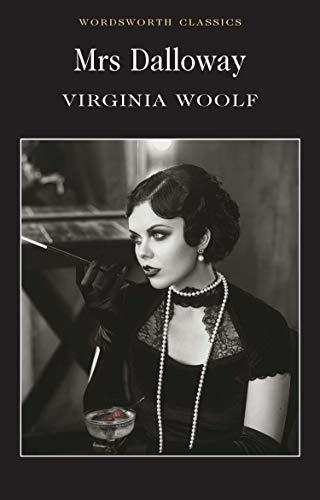Virginia Woolf,Merry M. Pawlowski, Mrs. Dalloway (Wordsworth Classics)