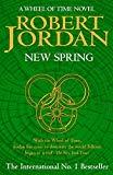 Robert Jordan, New Spring