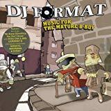 DJ Format, Music For the Mature B-Boy