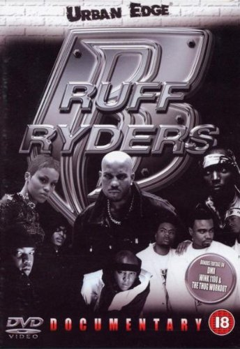 Ruff Ryders - The Documentary