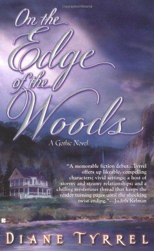 Diane Tyrrel, On The Edge of The Woods