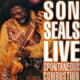 Son Seals, Spontaneous Combustion