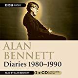 Alan Bennett, Alan Bennett : Diaries 1980 - 1990 (Spoken Word CD)