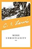 C. S. Lewis, Mere Christianity (C.S. Lewis Signature Classics)