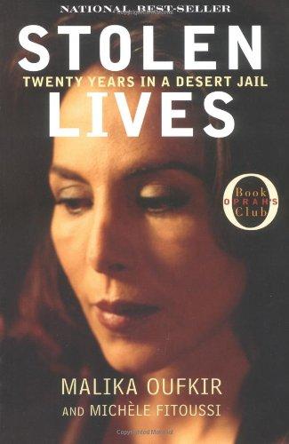 Malika Oufkir, Stolen Lives: Twenty Years in a Desert Jail