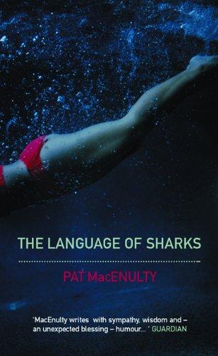 Pat MacEnulty, The Language of Sharks