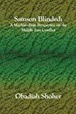 Obadiah Shoher Samson Blinded: A Machiavellian Perspective
