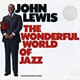 John Lewis, Wonderful World of Jazz