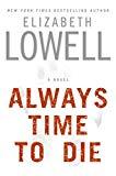 Elizabeth Lowell Always Time to Die