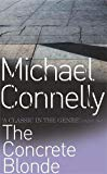 Michael Connelly, The Concrete Blonde