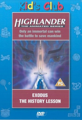Highlander - The Animated Series - Exodus / The History Lesson