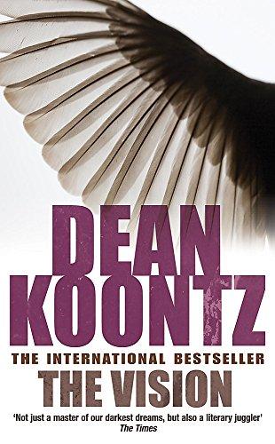 Dean Koontz, The Vision