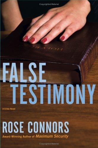 Rose Connors False Testimony