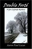 Aaron Paul Lazar, Double Fort, A Gus LeGarde Mystery