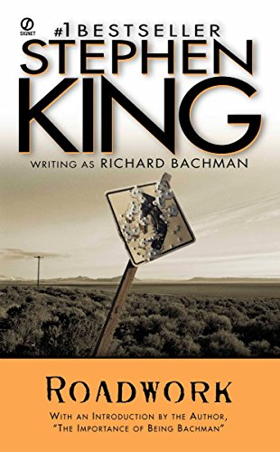 Stephen King, Roadwork