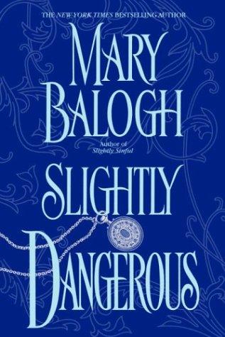 Mary Balogh, Slightly Dangerous