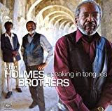 Holmes Brothers, Speaking in Tongues