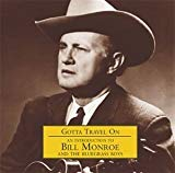 Bill Monroe & His Bluegrass Boys, An Introduction to Bill Monroe and the Bluegrass Boys