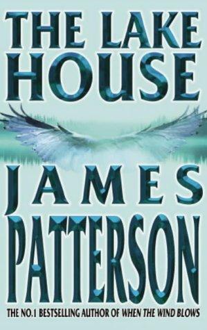 James Patterson, The Lake House
