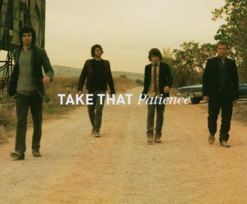 "Take That, ""Patience"""