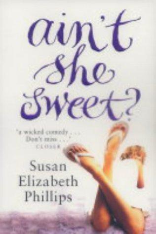 Susan Elizabeth Phillips Ain't She Sweet