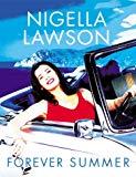 Nigella Lawson, Forever Summer with Nigella