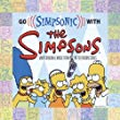The Simpsons, Go Simpsonic With the Simpsons