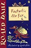 Roald Dahl, Quentin Blake, Fantastic Mr. Fox