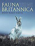 Duff Hart-Davis, Fauna Britannica: The Practical Guide to Wild and Domestic Creatures of Britain