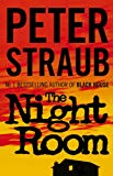 Peter Straub, In the Night Room