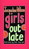 Jacqueline Wilson, Girls Out Late