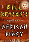 Bill Bryson, Bill Bryson African Diary