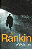 Ian Rankin, Watchman