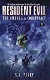 S.D. Perry, Umbrella Conspiracy (Resident Evil S.)