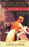 Sandra Worth, The Rose of York: Love & War
