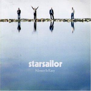 Starsailor, Silence Is Easy