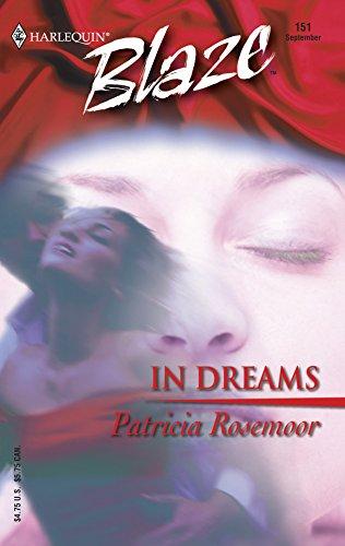Patricia Rosemoor, In Dreams