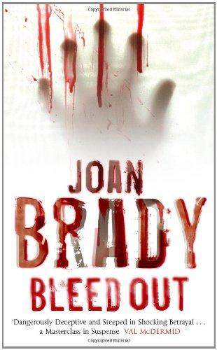 Joan Brady, Bleedout
