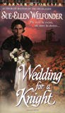 Sue-Ellen Welfonder, Wedding for a Knight