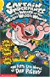 Dav Pilkey, Captain Underpants and the Wrath of the Wicked Wedgie Woman